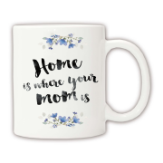 "Чашка ""Home is mom"""